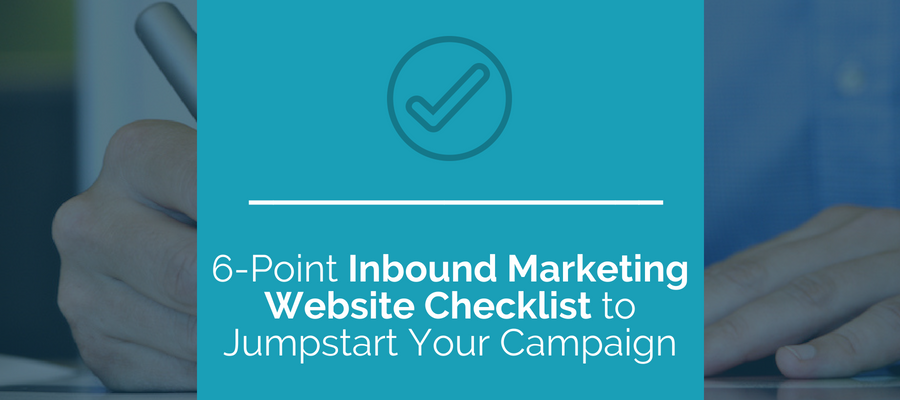 6 Point Inbound Marketing Website Checklist