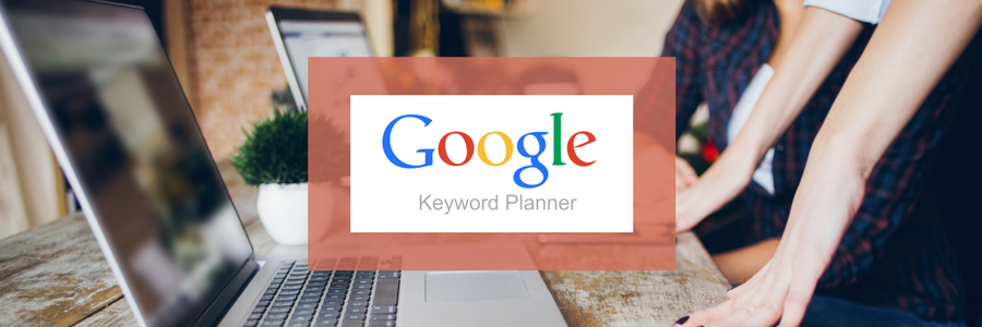 Use Google Keyword Planner to Find Keywords That Convert