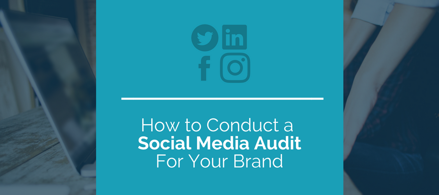 Conduct A Social Media Audit