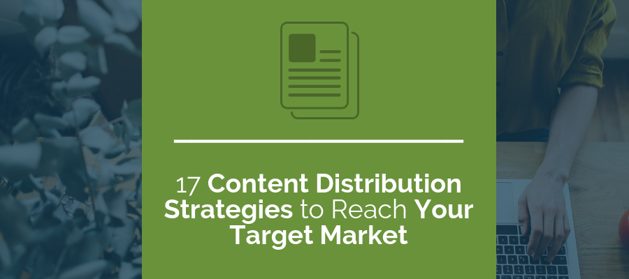 17 content distribution strategies