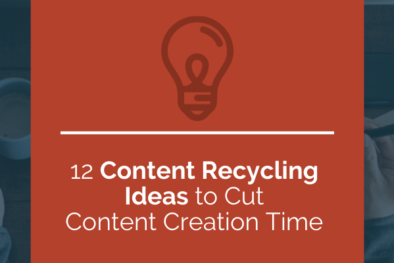 12 content recycling ideas
