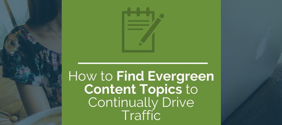 how to find evergreen content topics
