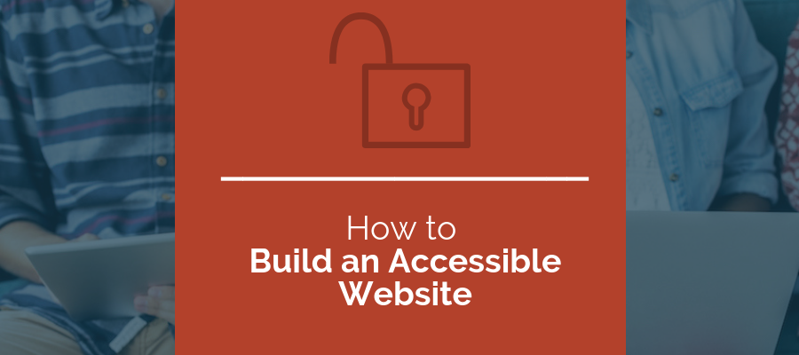 how to build an accessible site