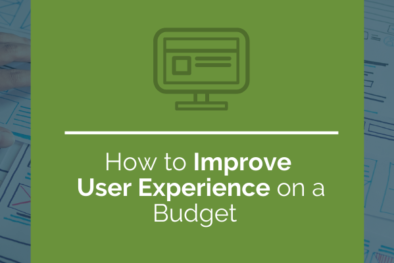 improve user experience on a budget