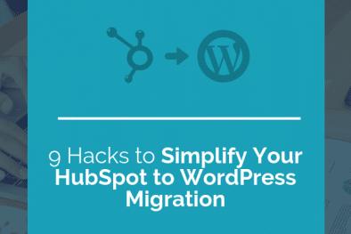 simple hubspot to wordpress migration