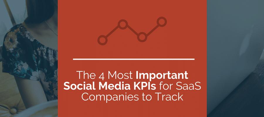 Important Social Media KPIs for SaaS companies