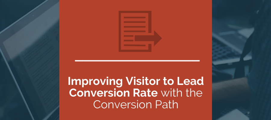 improving visitor to lead conversion rates