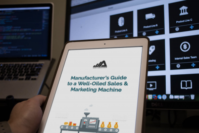 Manufacturer's Guide to a Well-Oiled Sales & Marketing Machine
