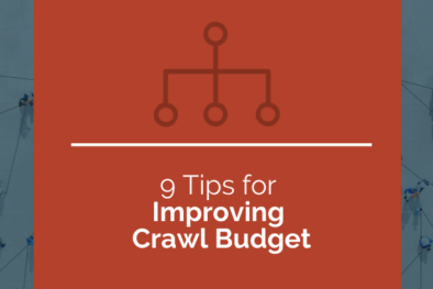 9 tips for improving crawl budget