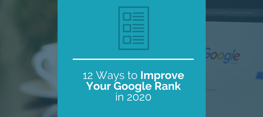12 ways to improve your google rank